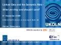 Linked Data and the Semantic Web: What Are They and Should I Care?
