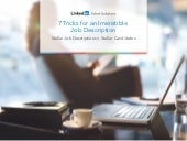 Linkedin 7-tricks-for-an-irresistib...