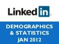 LinkedIn Demographics & Statistics - Jan 2012