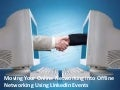 Taking Your Online Networking Offline with LinkedIn Events