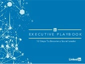 The LinkedIn Executive Playbook: Discover Your Path to Social Leadership