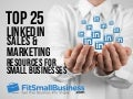Top 25 LinkedIn Sales & Marketing Resources For Small Businesses