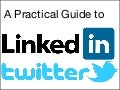 LinkedIn and Twitter: A Practical Guide