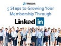 Growing Your Membership Through LinkedIn With These 5 Simple Steps