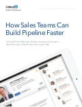LinkedIn Whitepaper: How Sales Teams Can Build Pipeline Faster