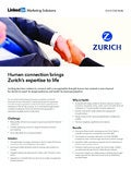 Zurich Insurance Group Case Study: Human Connection Brings Zurich's Expertise to Life