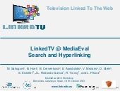 LinkedTV @ MediaEval 2013 Search an...