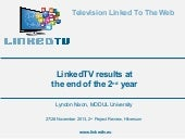 LinkedTV project results at the end...