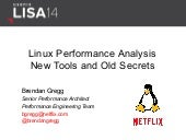 Linux Performance Analysis: New Tools and Old Secrets