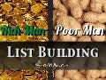 Rich Man, Poor Man List building: List Building Tips for Everyone