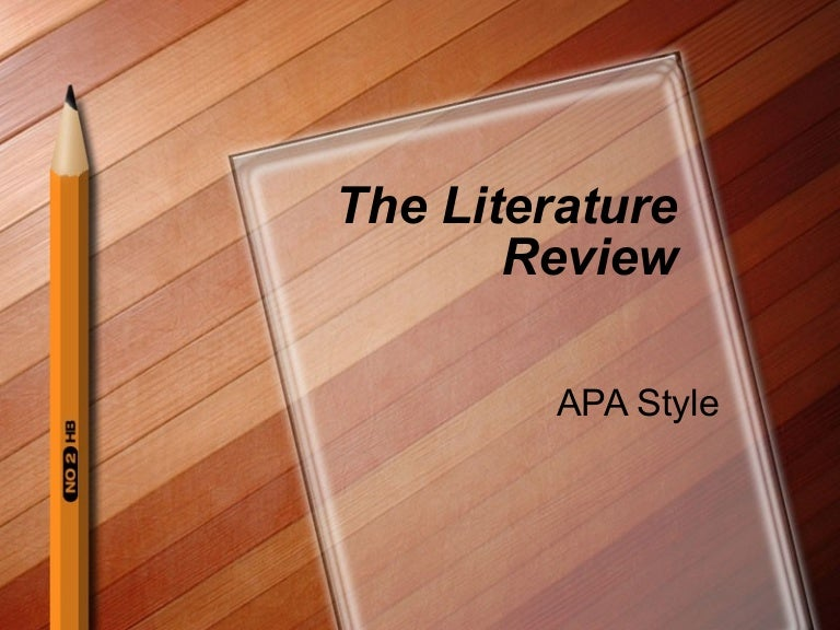 APA Paper, Formal outline, and Literature Review?