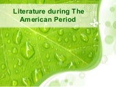 Literature during the american period
