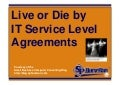 Live or Die by IT Service Level Agreements