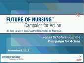 Jonas Scholars Join The Future of Nursing: Campaign for Action