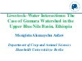 Livestock–water interactions: The case of Gumara Watershed in the upper Blue Nile Basin, Ethiopia