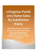 Livingston Parish Louisiana 2013 Home Sales By Subdivision Name