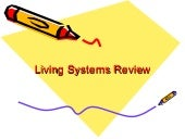 Living systemsreview