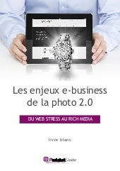 Les enjeux e-business de la photo 2.0