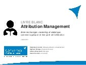 Livre Blanc Attribution Management : entre technologie, marketing et statistique