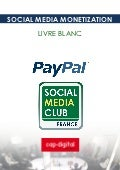 Livre blanc du Social Media Club / Chaire Social Media Monetization