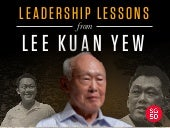 Leadership Lessons From Singapore's Lee Kuan Yew