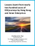 Lessons Learnt from nearly 200 cases of Knowledge Management journeys by Hong Kong and Asian Enterprises