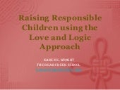 Raising Responsible Children Using the Love and Logic Approach