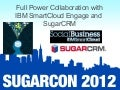 Solving Biz Problems with SugarExchange: Session 8: Full Power Collaboration with IBM SmartCloud Engage and Sugar