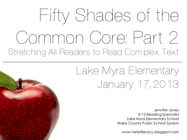 Fifty Shades of the Common Core - Part 2: Stretching All Readers to...