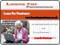 Loans For Pensioners- Instant Same Day Cash Loans- Unsecured Loans For Pensioners