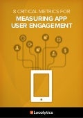 8 Critical Metrics for Measuring App User Engagement