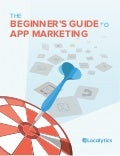 Beginners Guide To App Marketing