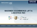 Maximize eCommerce Lift & Logistics ROI