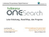 Indonesia OneSearch: Latar Belakang, Road Map, dan Progress