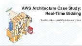 AWS Architecture Case Study: Real-Time Bidding