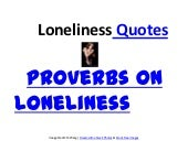 Loneliness proverbs