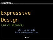 Expressive Design (in 20 minutes)