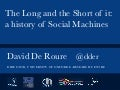 The Long and the Short of it:a history of Social Machines