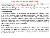 Long term marketing relationship
