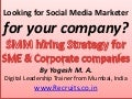 Looking for Social media marketer for your company - SMM hiring Strategy for SME & Corporate companies