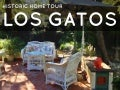 Los Gatos Home Tour
