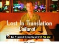Lost in Cultural Translation