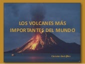 THE MOST IMPORTANT VOLCANOES  IN TH...