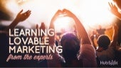 Learning Loveable Marketing from the Experts