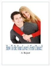 How To Be Your Lovers First Choice