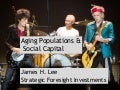 Aging Populations and Social Capital