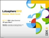 XPages Blast - Lotusphere 2012