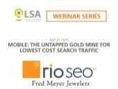 Webinar- Mobile: The Untapped Gold Mine For Lowest Cost Search Traffic