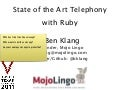 State of the Art Telephony with Ruby