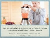 The Use of Blenderized Tube Feeding...